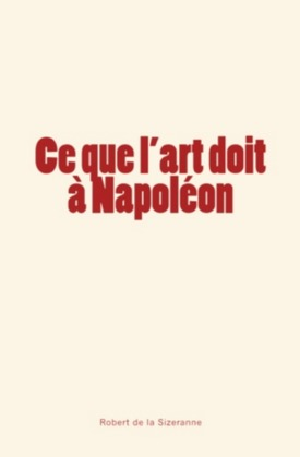 Ce que l'art doit à Napoléon