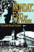 Monday: End of the Week