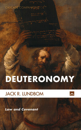 Deuteronomy: Law and Covenant