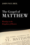 The Gospel of Matthew: Worship in the Kingdom of Heaven