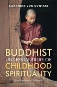 Buddhist Understanding of Childhood Spirituality