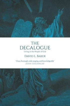 The Decalogue: Living as the People of God