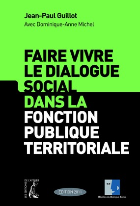 Faire vivre le dialogue social dans la fonction publique territoriale