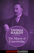 The Mayor of Casterbridge (Diversion Classics)
