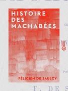 Histoire des Machabées