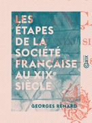 Les Étapes de la société française au XIXe siècle