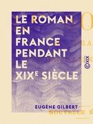 Le Roman en France pendant le XIXe siècle