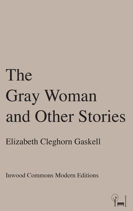 The Gray Woman and Other Stories