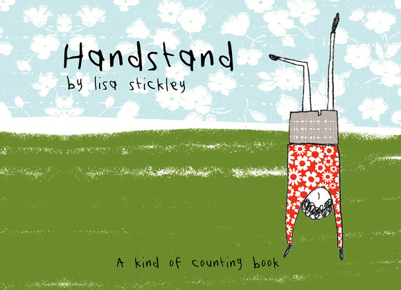 Handstand: A kind of counting book