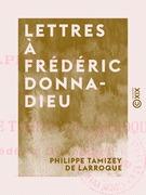 Lettres à Frédéric Donnadieu