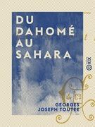 Du Dahomé au Sahara