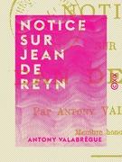 Notice sur Jean de Reyn