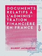 Documents relatifs à l'administration financière en France