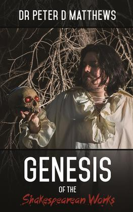 Genesis of the Shakespearean Works