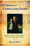 The Enlightenment of Cadwallader Colden