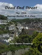 Dead End Street : The 25th Murray Barber P. I. Case