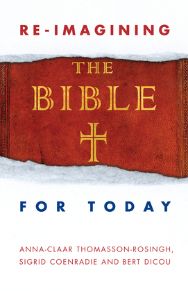 Reimagining the Bible for Today