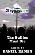 Stagecoach Road: The Bullies Must Die