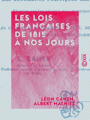 Les Lois françaises de 1815 à nos jours