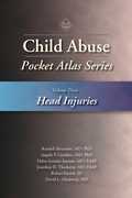 Child Abuse Pocket Atlas Series, Volume 3: Head Injuries