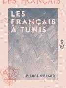 Les Français à Tunis