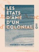Les États d'âme d'un colonial