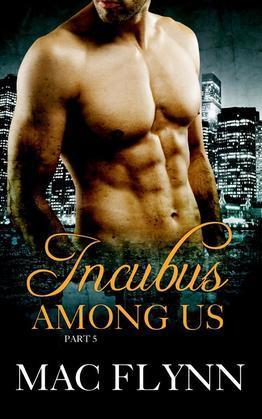 Incubus Among Us #5: Demon Paranormal Romance