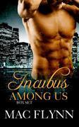 Incubus Among Us Box Set: Demon Paranormal Romance