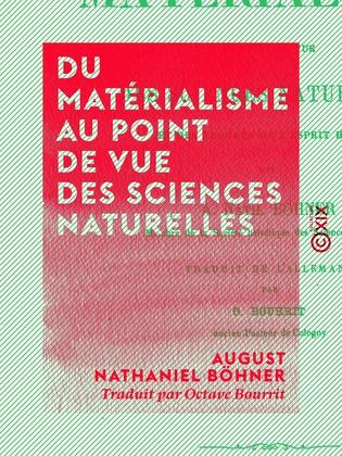 Du matérialisme au point de vue des sciences naturelles