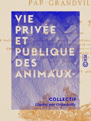 Vie privée et publique des animaux