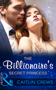 The Billionaire's Secret Princess (Mills & Boon Modern) (Scandalous Royal Brides, Book 2)