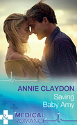 Saving Baby Amy (Mills & Boon Medical)
