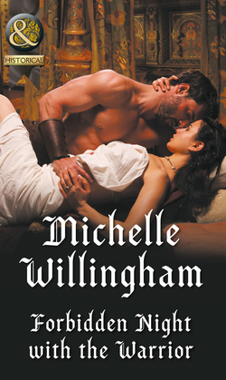 Forbidden Night With The Warrior (Mills & Boon Historical) (Warriors of the Night, Book 1)