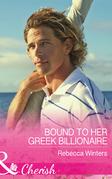 Bound To Her Greek Billionaire (Mills & Boon Cherish) (The Billionaire's Club, Book 2)
