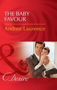 The Baby Favour (Mills & Boon Desire) (Billionaires and Babies, Book 85)