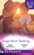 Single Mum Seeking...: A Daddy for Her Sons / Marriage for Her Baby / Single Mom Seeks... (Mills & Boon By Request)