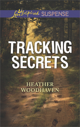 Tracking Secrets (Mills & Boon Love Inspired Suspense)