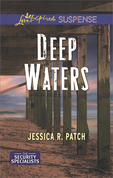 Deep Waters (Mills & Boon Love Inspired Suspense) (The Security Specialists, Book 1)