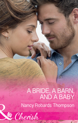 A Bride, A Barn, And A Baby (Mills & Boon Cherish) (Celebration, TX, Book 2)