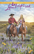 Her Cowboy Boss (Mills & Boon Love Inspired)