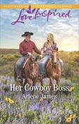 Her Cowboy Boss (Mills & Boon Love Inspired)