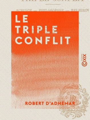 Le Triple Conflit