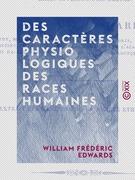 Des caractères physiologiques des races humaines