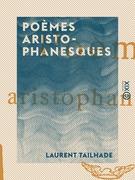 Poèmes aristophanesques