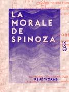 La Morale de Spinoza