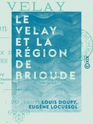 Le Velay et la région de Brioude