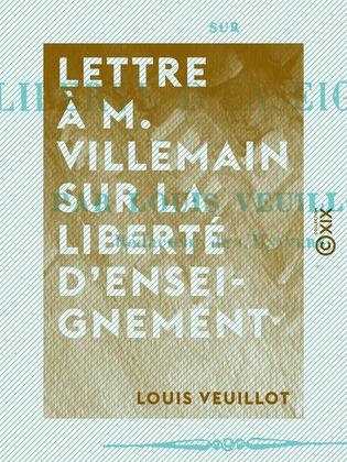 Lettre à M. Villemain sur la liberté d'enseignement