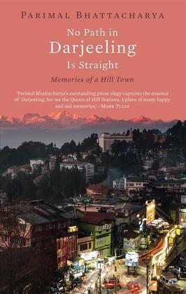 No Path in Darjeeling Is Straight