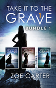 Take It To The Grave Bundle 1: Take It to the Grave parts 1-3 (Part of the Take It to the Grave series) / Take It to the Grave parts 1-3 (Part of the Take It to the Grave series)