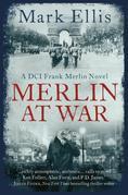 Merlin at War: A DCI Frank Merlin Novel